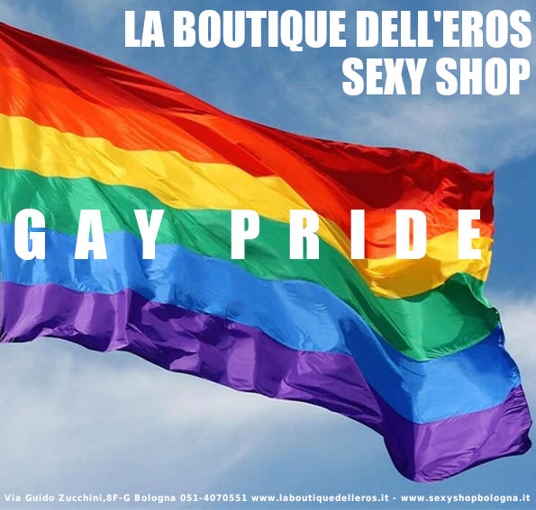 Gay Pride La Boutique dell'Eros Sexy Shop Bologna